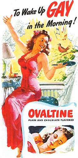 To Wake Up GAY in the Morning! -- OVALTINE