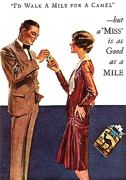 I'd Walk a Mile for A Camel -- but a ''MISS'' is as Good as a MILE